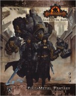 Iron Kingdoms Character Guid Full-Metal Fantasy Volume One